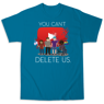 Picture of You Can't Delete Us