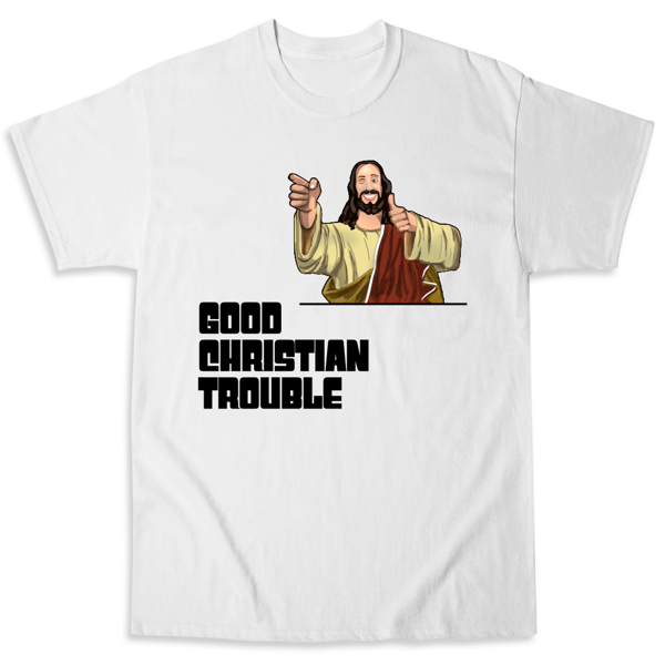 Picture of Good Christian Trouble SPUCC